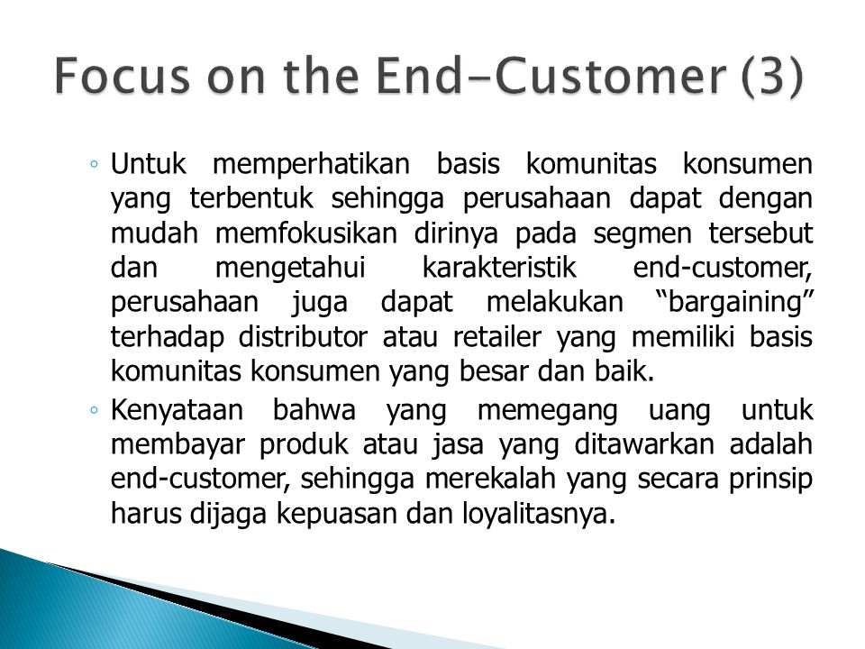 Focus on the End-Customer (3)