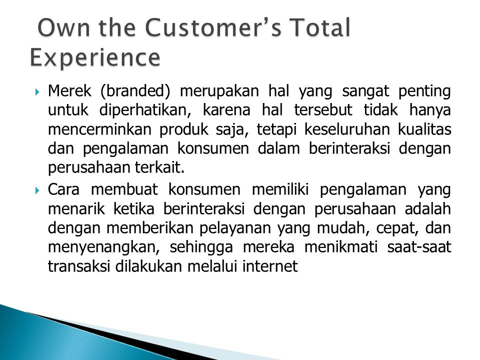 Own the Customer's Total Experience