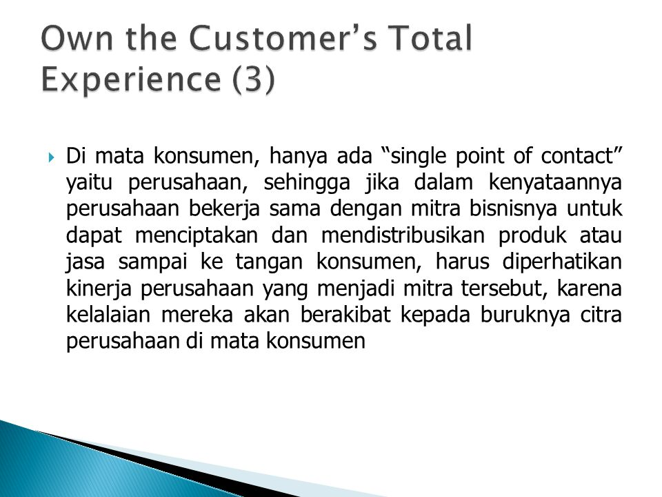 Own the Customer's Total Experience (3)