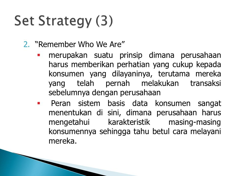 Set Strategy (3) Remember Who We Are