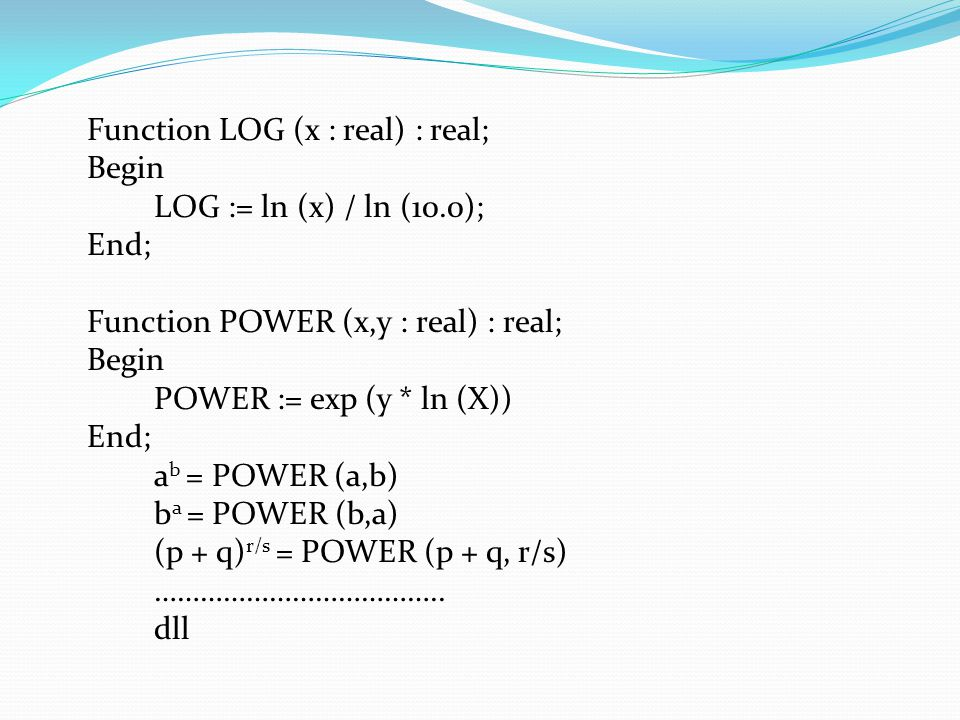 Function LOG (x : real) : real;