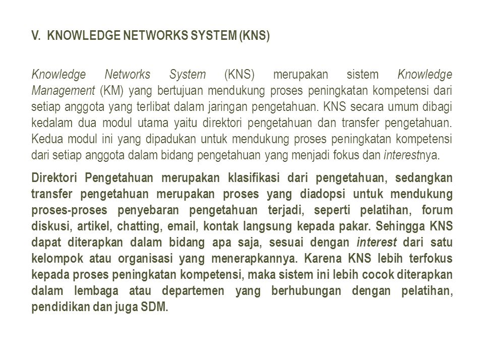 V. Knowledge Networks System (KNS)