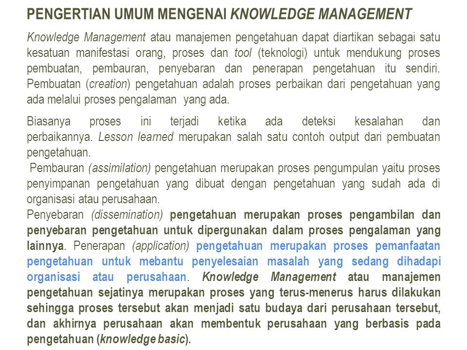 Pengertian Umum Mengenai Knowledge Management