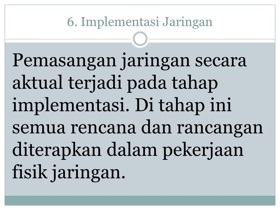6. Implementasi Jaringan
