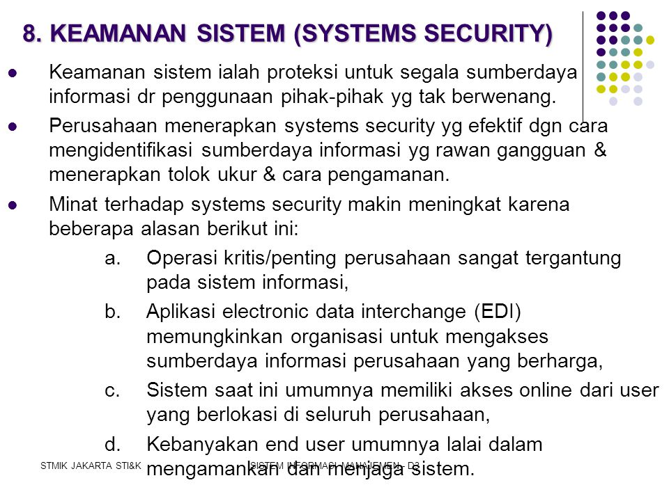 8. KEAMANAN SISTEM (SYSTEMS SECURITY)