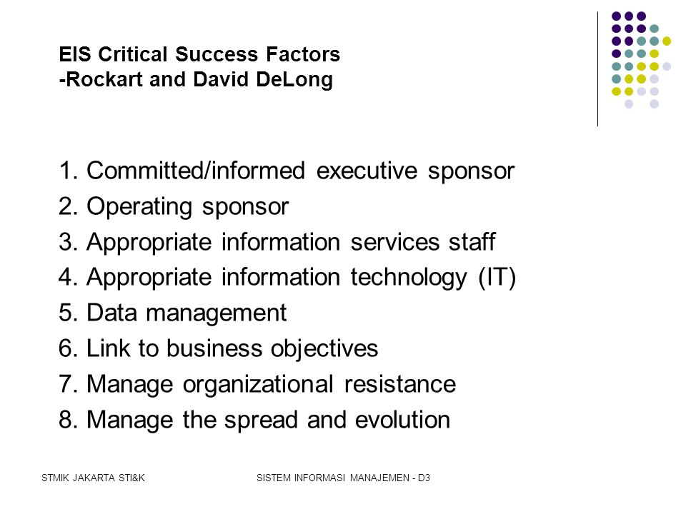 EIS Critical Success Factors -Rockart and David DeLong