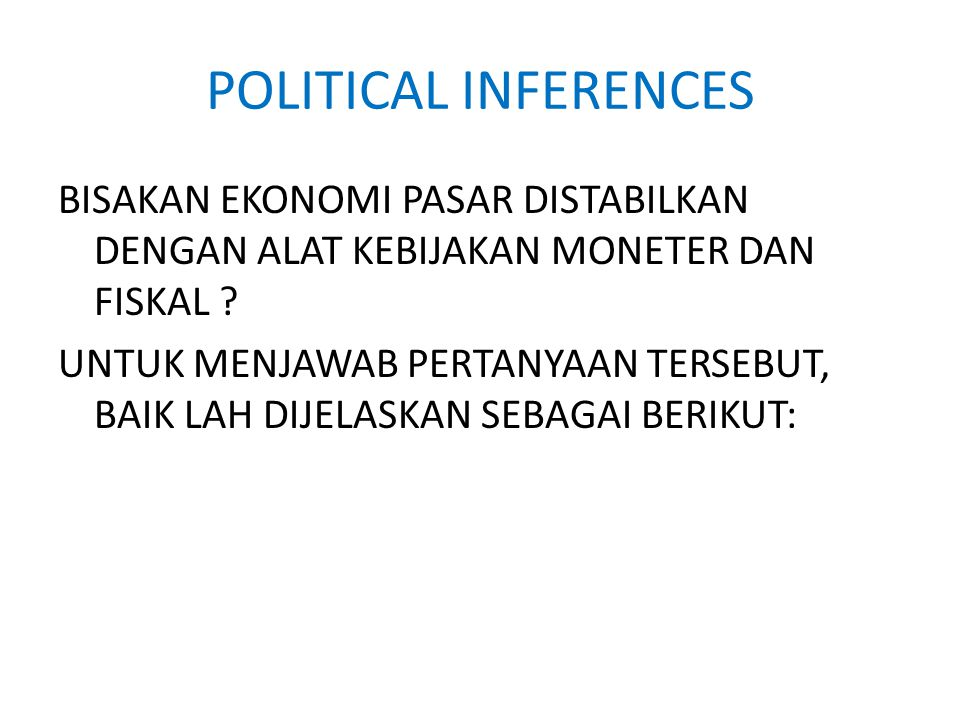 POLITICAL INFERENCES