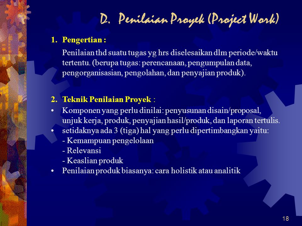 D. Penilaian Proyek (Project Work)