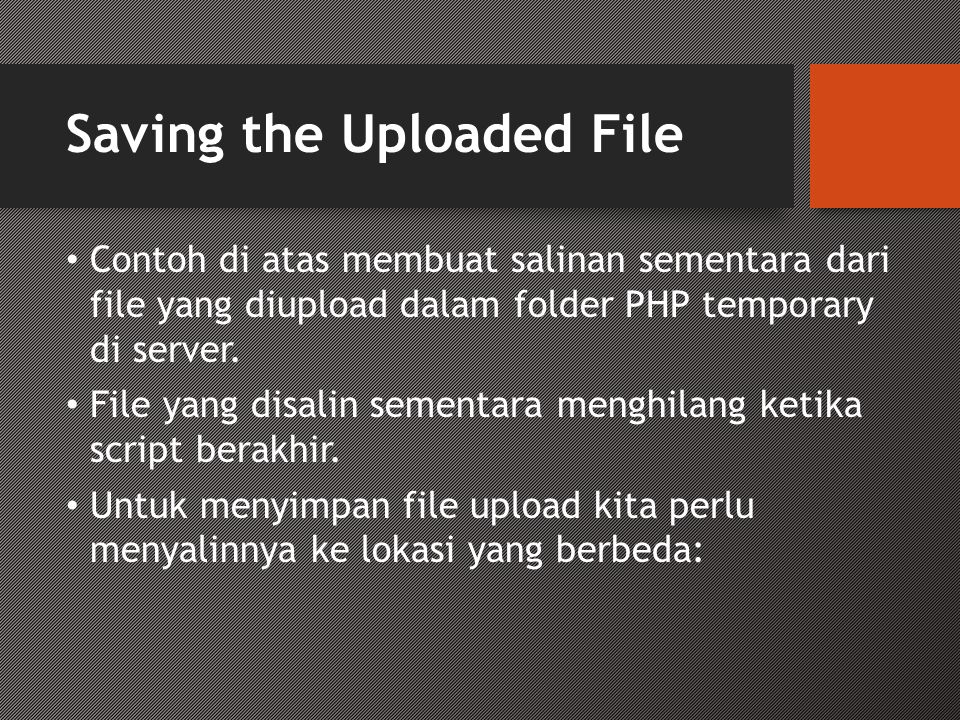Saving the Uploaded File