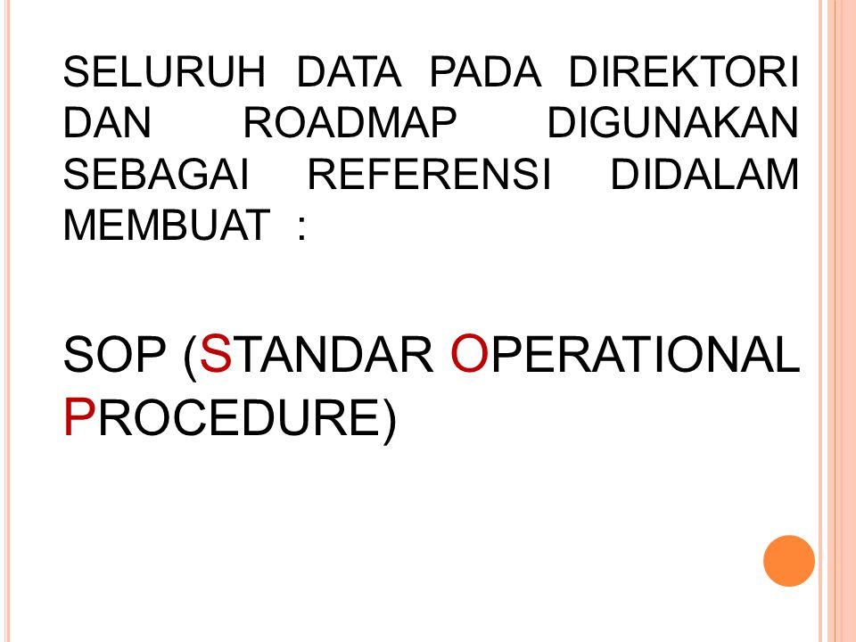SOP (STANDAR OPERATIONAL PROCEDURE)
