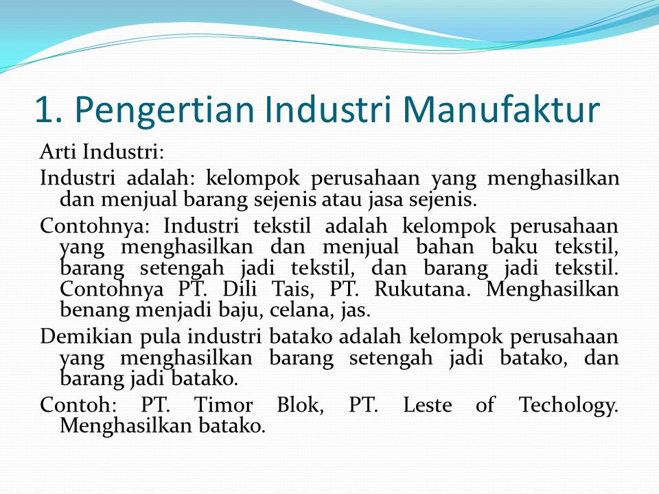 1. Pengertian Industri Manufaktur