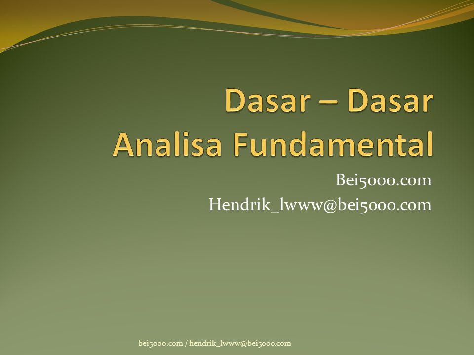 Dasar – Dasar Analisa Fundamental