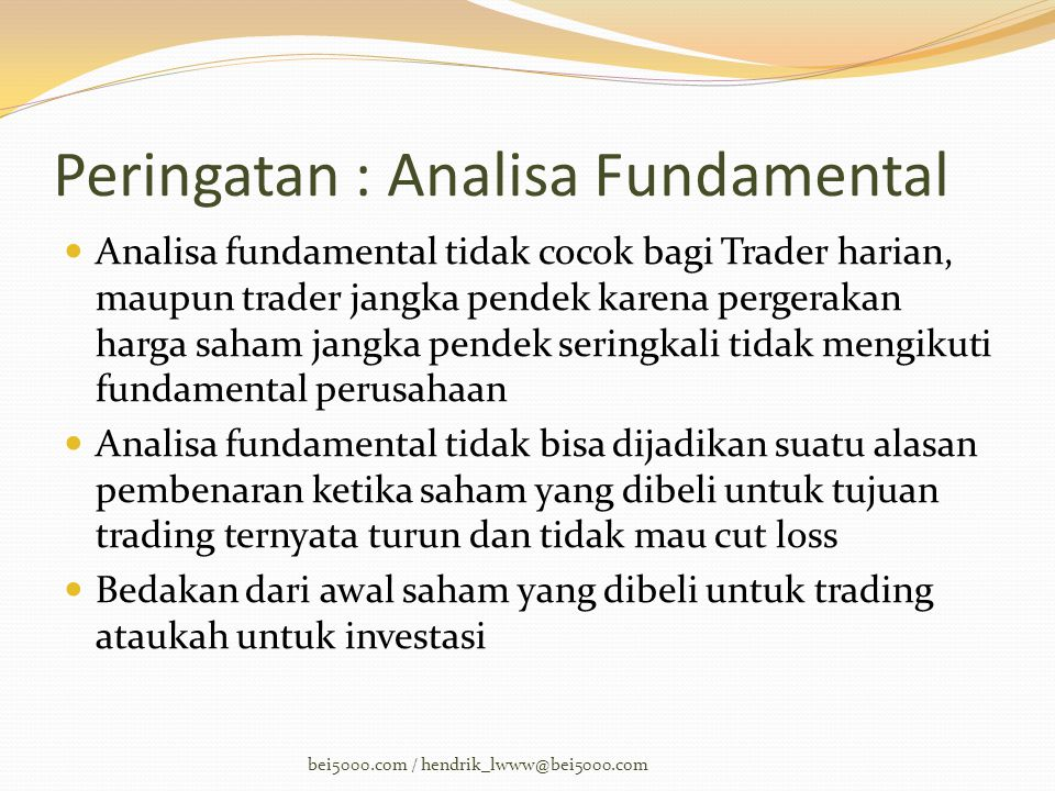 Peringatan : Analisa Fundamental