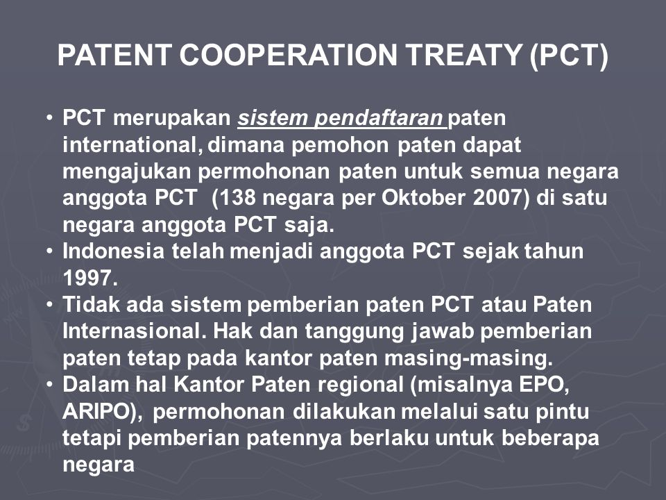 PATENT COOPERATION TREATY (PCT)