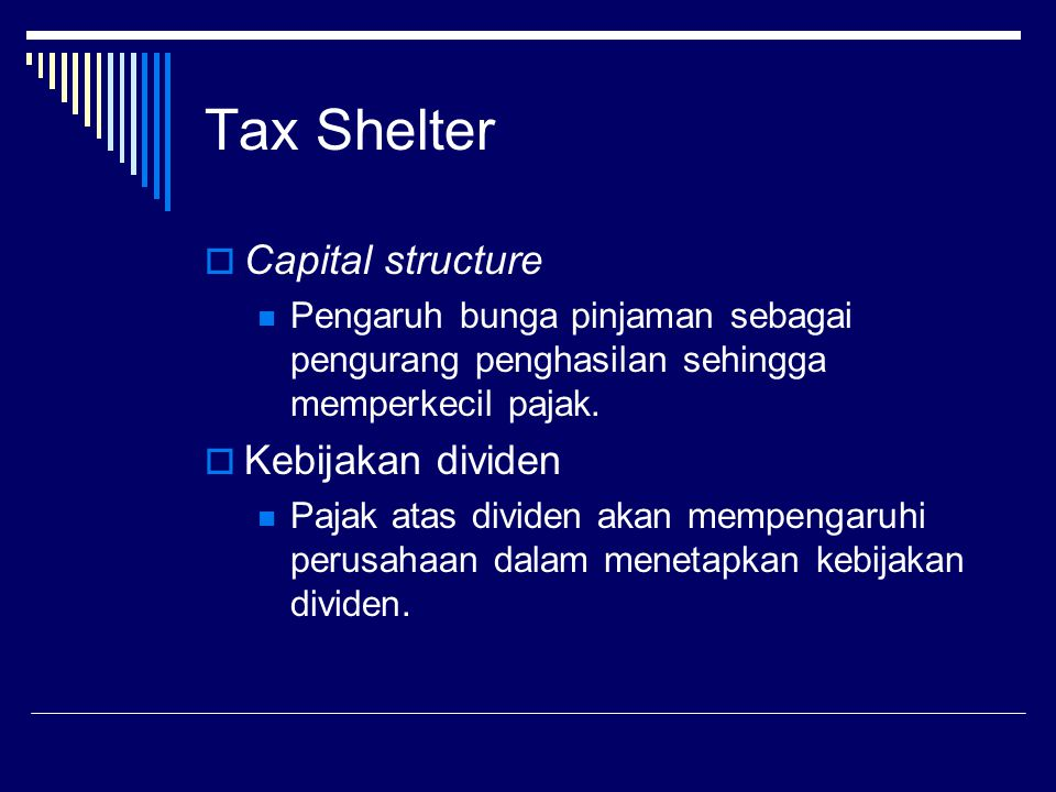 Tax Shelter Capital structure Kebijakan dividen
