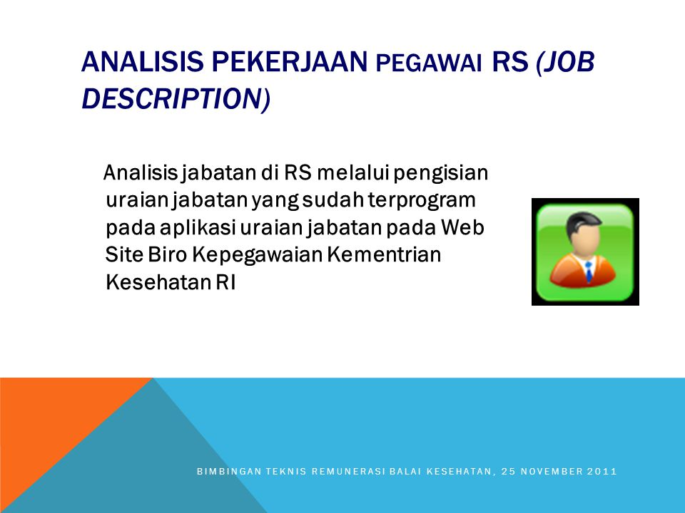ANALISIS PEKERJAAN PEGAWAI RS (JOB DESCRIPTION)