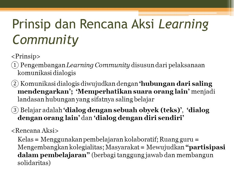 Prinsip dan Rencana Aksi Learning Community