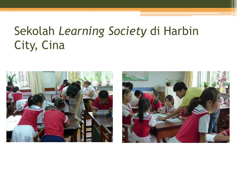Sekolah Learning Society di Harbin City, Cina