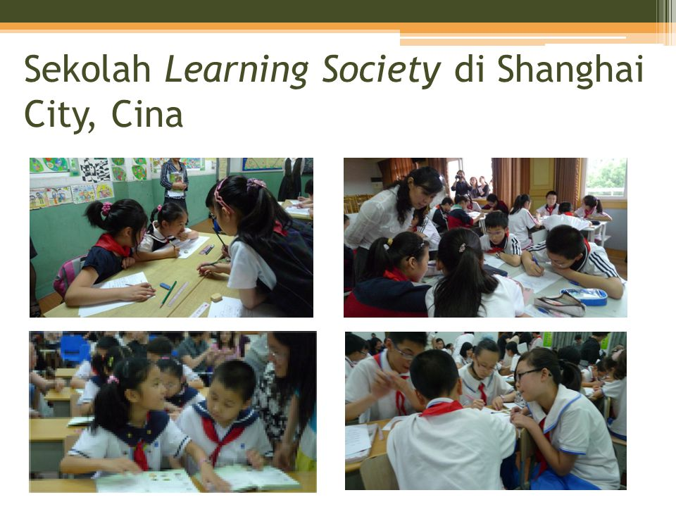 Sekolah Learning Society di Shanghai City, Cina