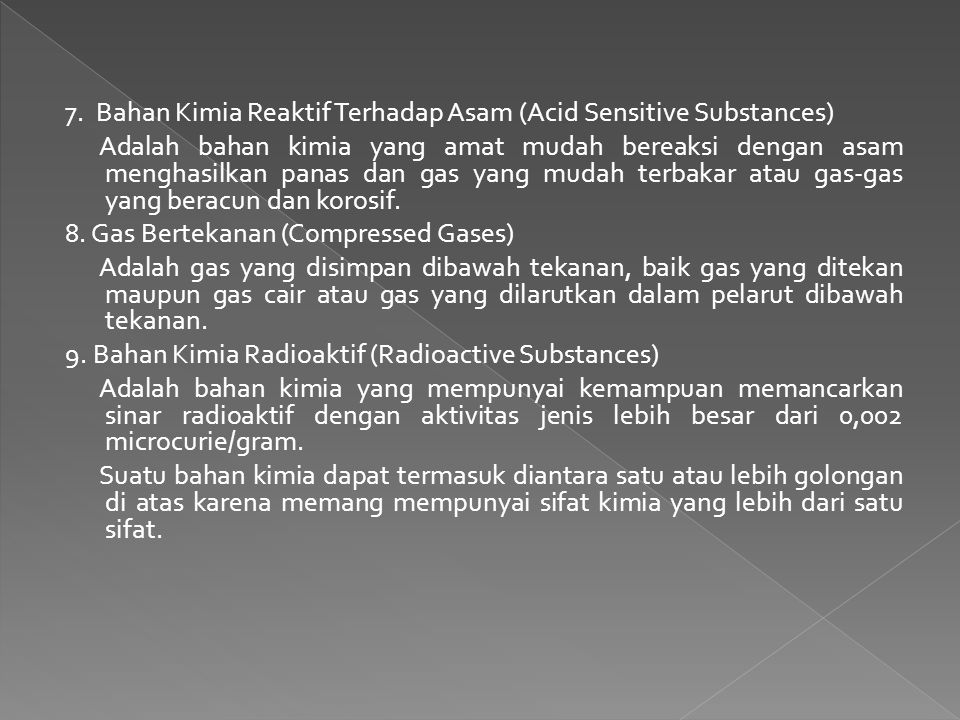7. Bahan Kimia Reaktif Terhadap Asam (Acid Sensitive Substances)