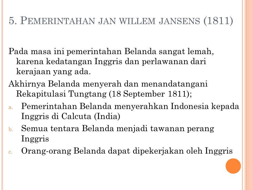 5. Pemerintahan jan willem jansens (1811)