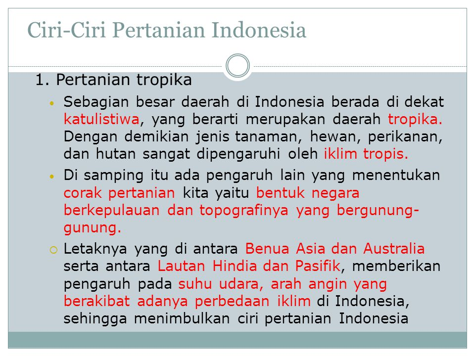 Ciri-Ciri Pertanian Indonesia