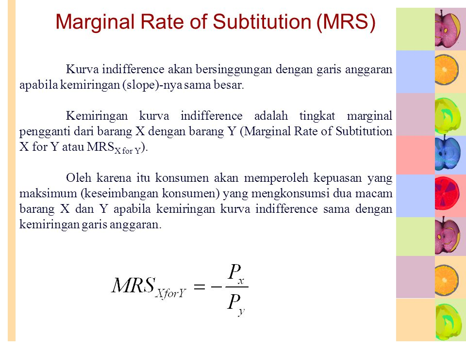 Marginal Rate of Subtitution (MRS)