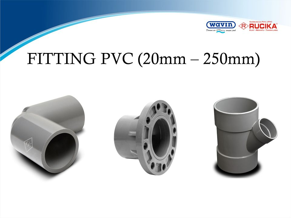 FITTING PVC (20mm – 250mm)
