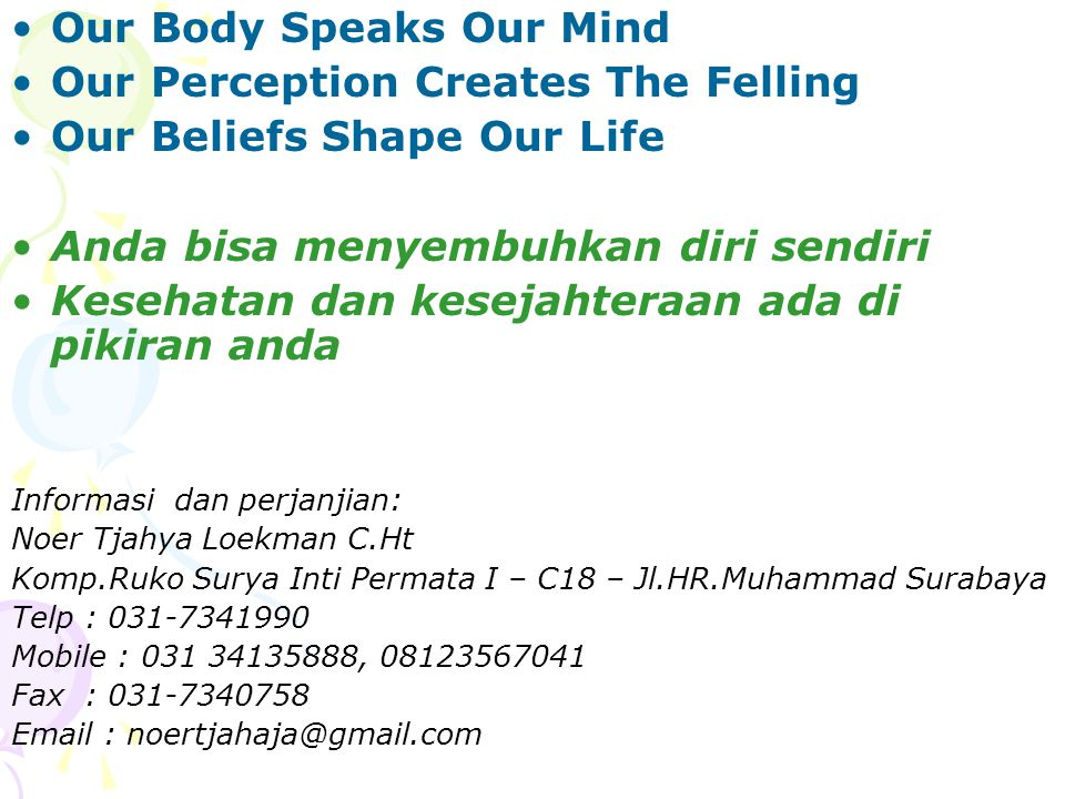 Our Body Speaks Our Mind Our Perception Creates The Felling