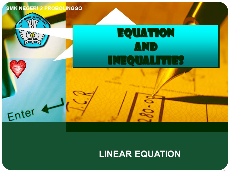 EQUATION AND INEQUALITIES