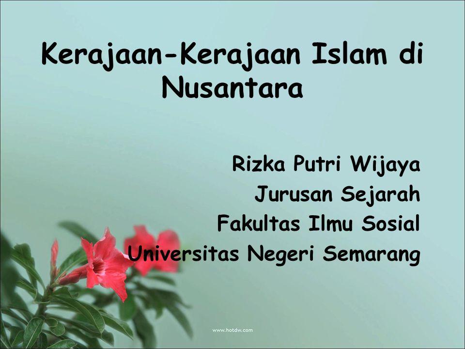 Kerajaan Kerajaan Islam Di Nusantara Ppt Download