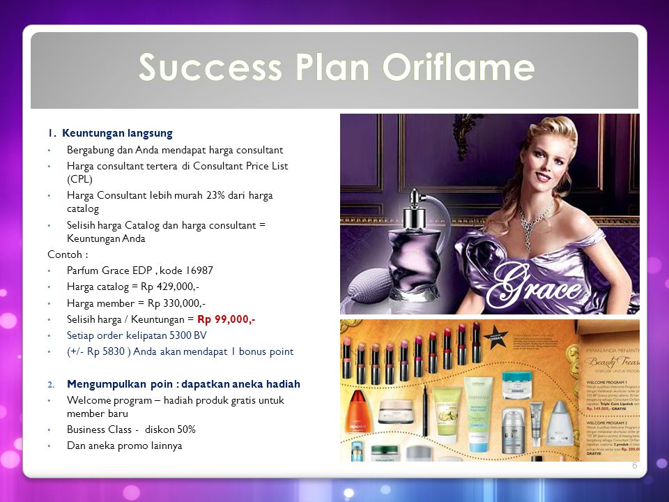 Grace Success Plan Oriflame 1. Keuntungan langsung