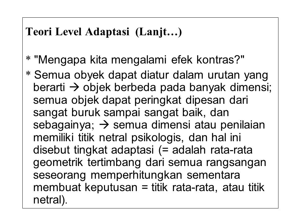 Teori Level Adaptasi (Lanjt…)