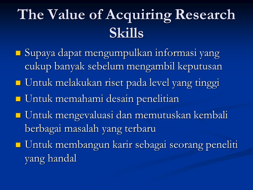 The Value of Acquiring Research Skills