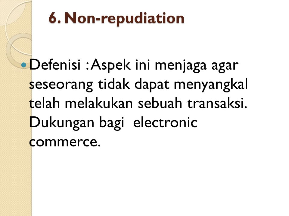 6. Non-repudiation