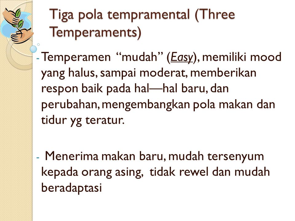 Tiga pola tempramental (Three Temperaments)