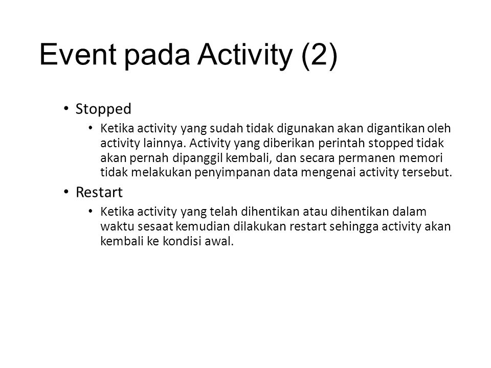 Event pada Activity (2) Stopped Restart