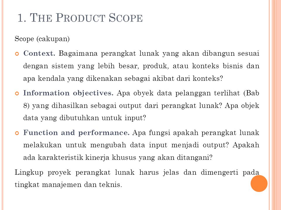1. The Product Scope Scope (cakupan)