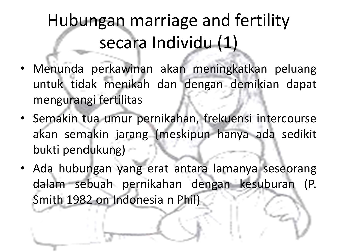 Hubungan marriage and fertility secara Individu (1)