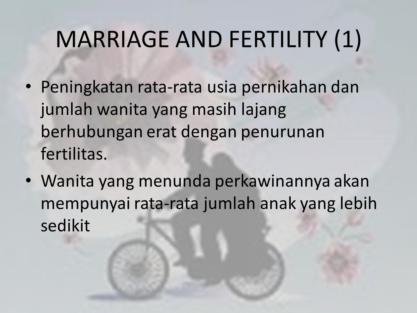 MARRIAGE AND FERTILITY (1)
