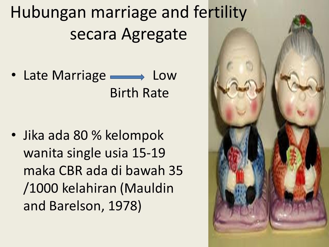 Hubungan marriage and fertility secara Agregate