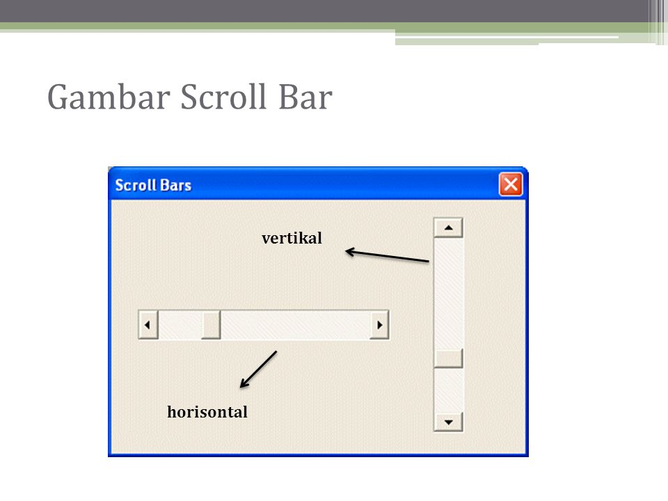 Gambar Scroll Bar vertikal horisontal