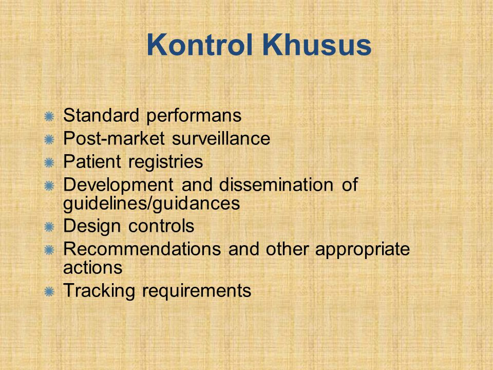 Kontrol Khusus Standard performans Post-market surveillance