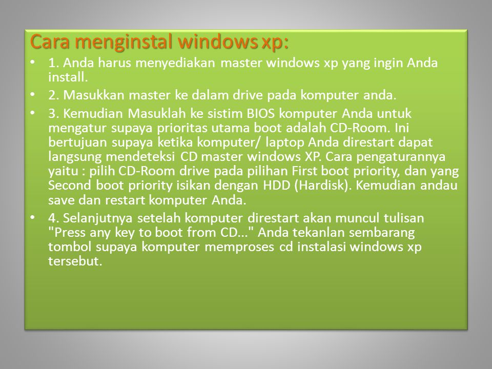 Cara menginstal windows xp: