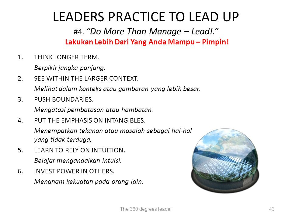LEADERS PRACTICE TO LEAD UP #4. Do More Than Manage – Lead