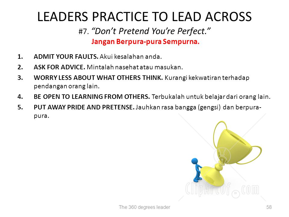 LEADERS PRACTICE TO LEAD ACROSS #7. Don't Pretend You're Perfect