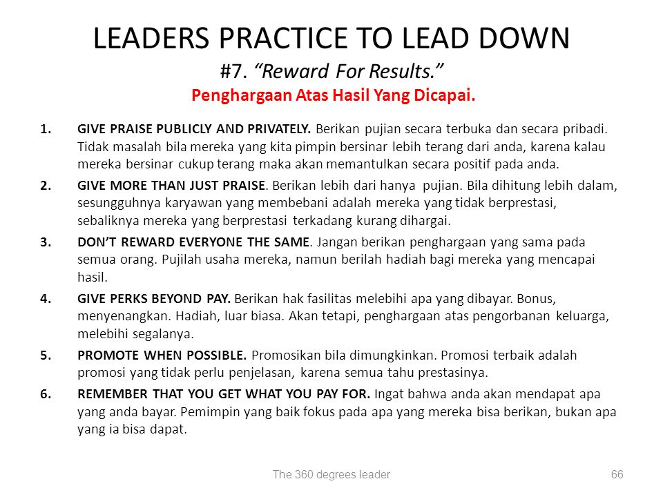 LEADERS PRACTICE TO LEAD DOWN #7. Reward For Results