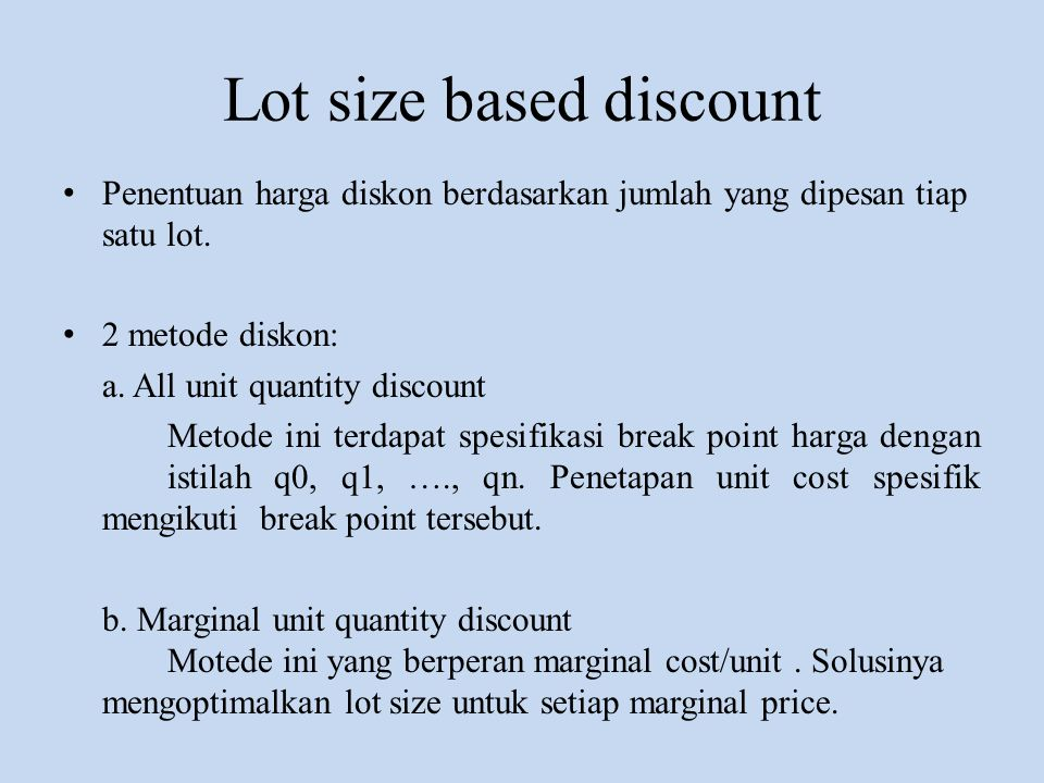Lot size based discount