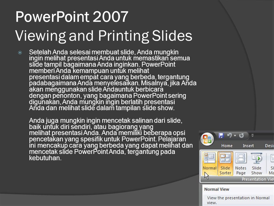 PowerPoint 2007 Viewing and Printing Slides