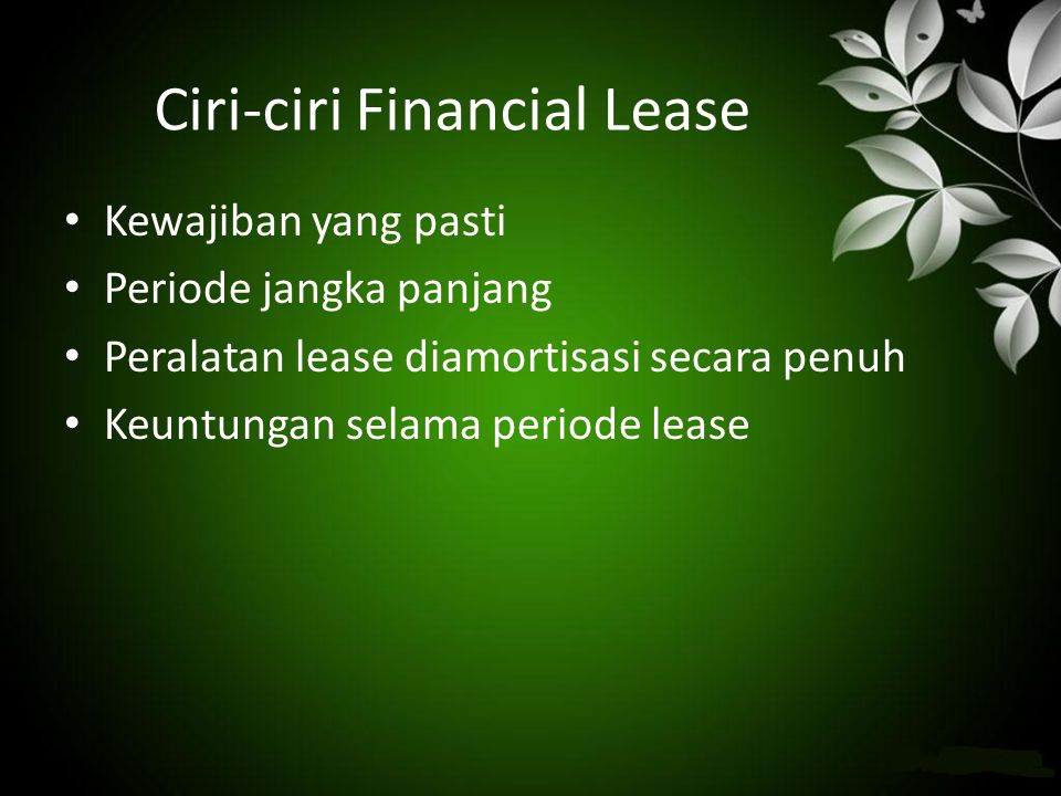 Ciri-ciri Financial Lease